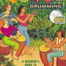 Conga Drumming : A Beginner's Guide to Playing with Time by Alan Dworsky and...
