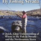 Guide to Fly Fishing in Nevada : A Quick Clear Understanding of the Top 20...