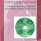 The Archaeologist's Manual for Conservation : A Guide to Non-Toxic, Minimal...