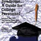 Students with Asperger Syndrome : A Guide for College Personnel by G. Ruth...