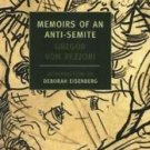 New York Review Bks.: Memoirs of an Anti-Semite : A Novel in Five Stories by...