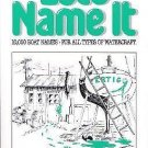 Let's Name It : 10,000 Boat Names for All Types of Watercraft by Lewis R....