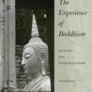 The Experience of Buddhism : Sources and Interpretations by John S. Strong (2007