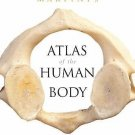 Martini's Atlas of the Human Body for Fundamentals of Anatomy and Physiology...