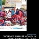 Law, Development and Globalization: Violence Against Women in Legally Plural Set