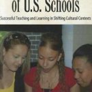 The Latinization of U. S. Schools : Successful Teaching and Learning in...