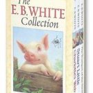 E. B. White : Charlotte's Web, Stuart Little, and the Trumpet of the Swan Set...