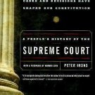 A People's History of the Supreme Court by Peter H. Irons (2000, Paperback)
