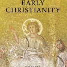 A New History of Early Christianity by Charles Freeman (2011, Paperback)