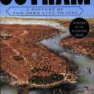 The History of NYC: Gotham : A History of New York City to 1898 by Edwin G....