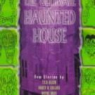 Gahan Wilson's the Ultimate Haunted House by Gahan Wilson and Nancy A....