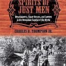 Spirits of Just Men : Mountaineers, Liquor Bosses, and Lawmen in the...