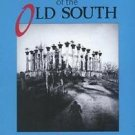 A New Reader of the Old South : Major Stories, Tales, Slave Narratives,...