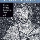 Ambrose's Patriarchs : Ethics for the Common Man by Marcia L. Colish (2005,...
