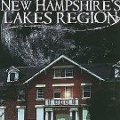 Haunted America: Ghosts of New Hampshire's Lakes Region by Boyd Katie and...