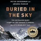 Buried in the Sky : The Extraordinary Story of the Sherpa Climbers on K2's...