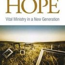 Reframing Hope : Vital Ministry in a New Generation by Carol Howard Merritt...