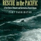 Rescue in the Pacific : The Story of Disaster and Survival in a Force 12...