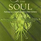 Songlines of the Soul : Pathways to a New Vision for a New Century by...
