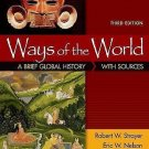 Ways of the World with Sources : A Brief Global History by Eric W. Nelson and...