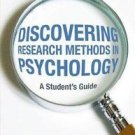 Discovering Research Methods in Psychology : A Student's Guide by L. D....