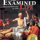 The Examined Life : Advanced Philosophy for Kids by David A. White (2006,...