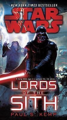 Star Wars: Lords of the Sith: Star Wars by Paul S. Kemp (2016, Paperback)