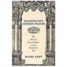 Shakespeare's Common Prayers : The Book of Common Prayer and the Elizabethan...