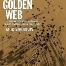 The Golden Web Vol. 2 : A History of Broadcasting in the United States,...