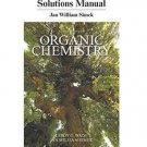 Student's Solutions Manual for Organic Chemistry by Jan W. Simek and LeRoy G....