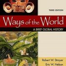 Ways of the World Vol. 1 : A Brief Global History by Eric W. Nelson and...
