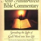 Nelson's New Illustrated Bible Commentary : Spreading the Light of God's Word...