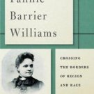 New Black Studies: Fannie Barrier Williams : Crossing the Borders of Region...
