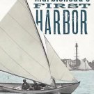 Marblehead's First Harbor : The Rich History of A Small Fishing Port by Hugh...