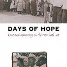 Days of Hope : Race and Democracy in the New Deal Era by Patricia Sullivan...