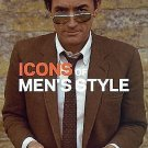 Icons of Men's Style by Josh Sims (2011, Paperback)