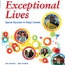 Exceptional Lives : Special Education in Today's Schools by Karrie A....