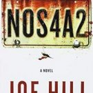 NOS4A2 : Christmaslane Is Waiting for You . . . by Joe Hill (2013, Paperback)