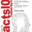 Studyguide for Wong's Nursing Care of Infants and Children by Marilyn J....
