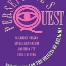 Persephone's Quest : Entheogens and the Origins of Religion by Jonathan Ott,...