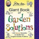Jerry Baker's Giant Book of Garden Solutions : 1,954 Natural Remedies to...