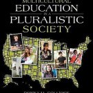 Multicultural Education in a Pluralistic Society by Donna M. Gollnick and...