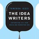 The Idea Writers : Copywriting in a New Media and Marketing Era by Anthony...