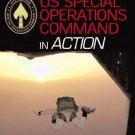 U. S. Special Operations Forces in Action : The Spearhead of America's...