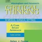 Winningham and Preusser's Critical Thinking in Medical-Surgical Settings : A...
