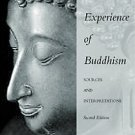 The Experience of Buddhism : Sources and Interpretations by John S. Strong...