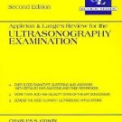 Appleton and Lange's Review for the Ultrasonography Examination by Charles S....