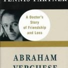 The Tennis Partner : A Doctor's Story of Friendship and Loss by Abraham...