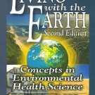 Living with the Earth : Concepts in Environmental Health Science by Gary S....