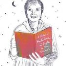 Listening for Madeleine : A Portrait of Madeleine l'Engle in Many Voices by...